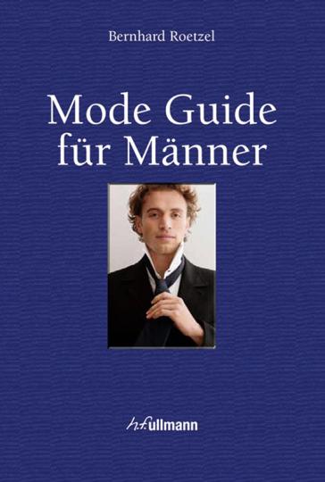 Mode Guide für Männer. Buch plus E-Book.