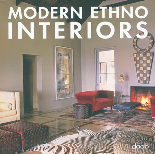 Modern Ethno Interiors.