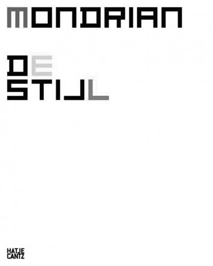 Mondrian und De Stijl.