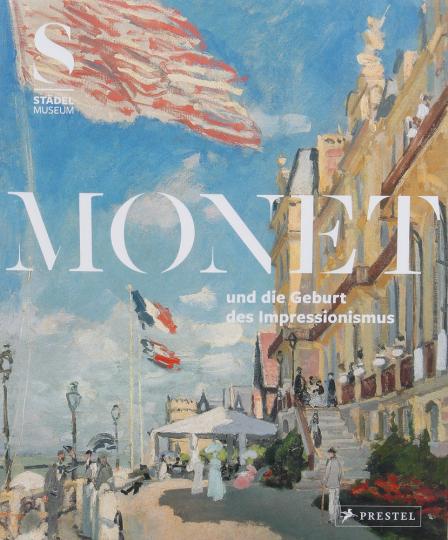 Monet und die Geburt des Impressionismus.