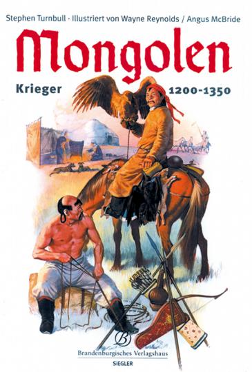 Mongolen: Krieger 1200-1350.