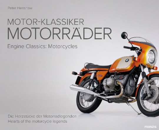 Motor-Klassiker. Motorräder. Die Herzstücke der Motorradlegenden.