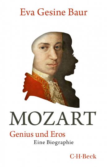 Mozart. Genius und Eros.