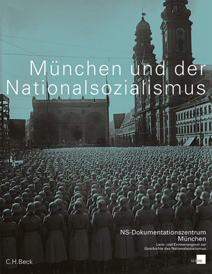 München und der Nationalsozialismus.