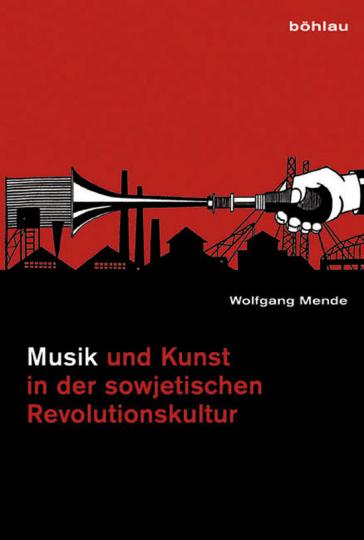 Musik und Kunst in der sowjetischen Revolutionskultur bis 1932. Ein Konzeptvergleich.