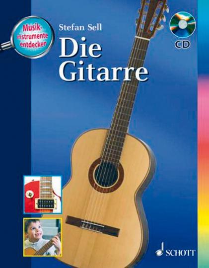 Musikinstrumente entdecken: Die Gitarre - Buch mit CD