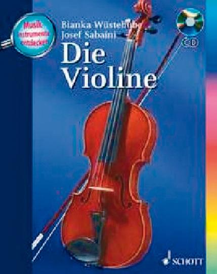 Musikinstrumente entdecken: Die Violine - Buch mit CD