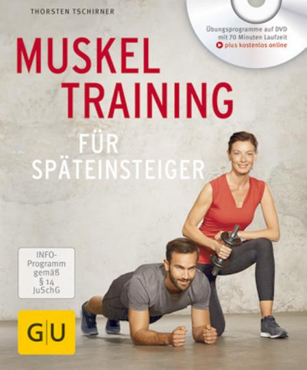 Muskeltraining für Späteinsteiger mit DVD.