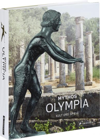 Mythos Olympia. Kult und Spiele.