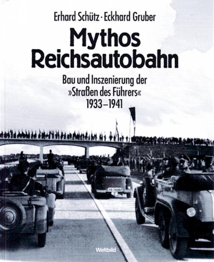 Mythos Reichsautobahn.