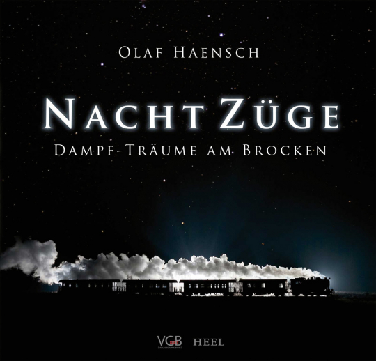 Nachtzüge am Brocken. Die Harzer Schmalspurbahn.