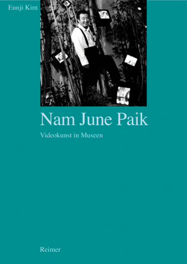 Nam June Paik. Videokunst in Museen.