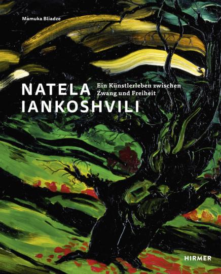 Natela Iankoshvili. Ein Künstlerleben zwischen Zwang und Freiheit.