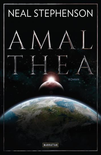 Neal Stephenson. Amalthea. Roman.