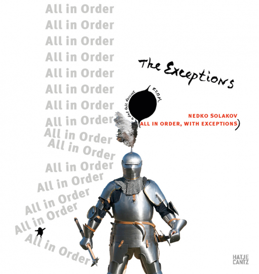 Nedko Solakov. The Exceptions (All in Order, with Exceptions).