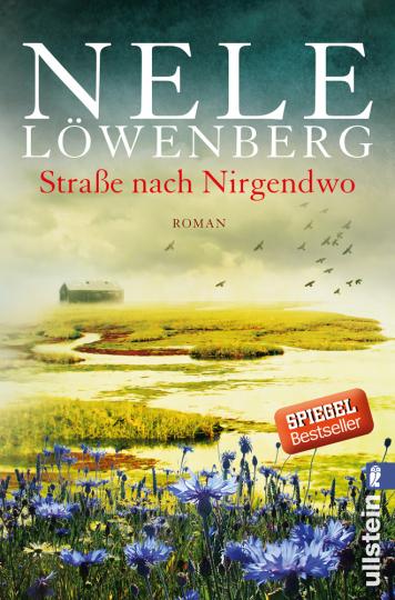 Nele Löwenberg. Straße nach Nirgendwo. Roman.