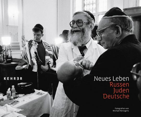 Neues Leben. Russen Juden Deutsche. Fotografien.