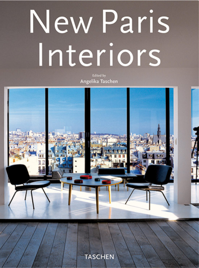 New Paris Interiors. Mehrsprachige Ausgabe.