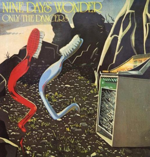 Nine Days Wonder. Only The Dancers. Vinyl LP.