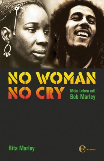 No Woman No Cry. Mein Leben mit Bob Marley.