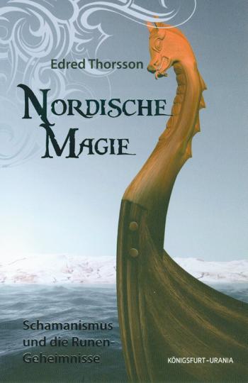 Nordische Magie - Schamanismus und die Runen-Geheimnisse