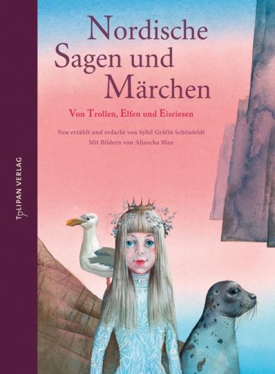 Nordische Sagen und Märchen. Von Trollen, Elfen und Eisriesen.