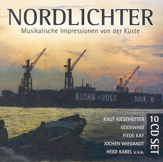 Nordlichter. Musikalische Impressionen von der Küste. 10 CDs.