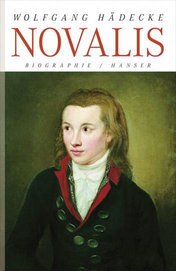 Novalis. Biographie