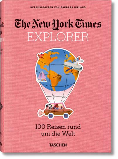 NYT Explorer. 100 Trips Around the World.
