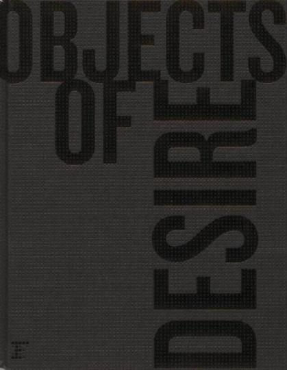 Objekte der Begierde. Objects of Desire. Artisanal, Speciality and Bespoke Objects.