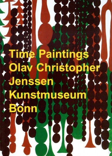 Olav Christopher Jenssen. Time Paintings.