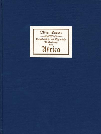Olfert Dapper. Beschreibung von Afrika. Faksimile Reprint.