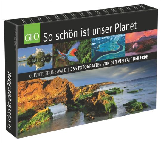 Olivier Grunewald. So schön ist unser Planet. 365 Fotografien von der Vielfalt der Erde.