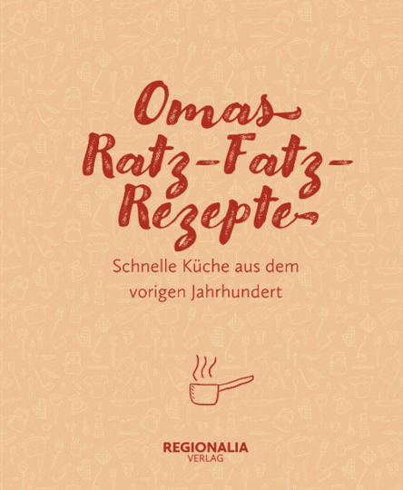 Omas Ratz-Fatz-Rezepte.