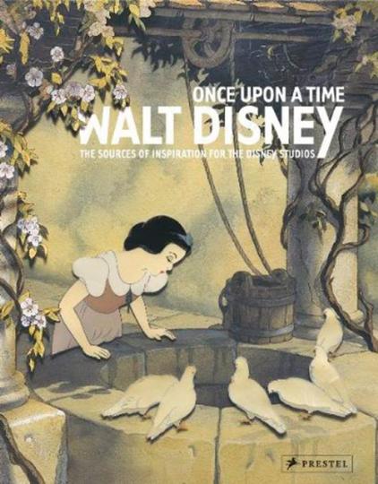 Once Upon a Time - Walt Disney. Die Inspirationsquellen der Disney-Studios.
