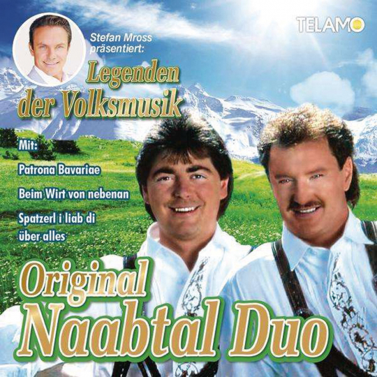 Original Naabtal Duo. Stefan Mross präsentiert Legenden der Volksmusik. CD.