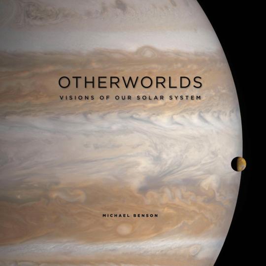 Otherworlds. Visions of our Solar System. Vielfältige Welten. Visionen unseres Sonnensystems.