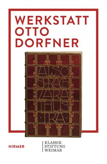 Otto Dorfner. Buchkünstler zwischen Van de Velde und Bauhaus.