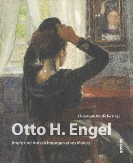 Otto H. Engel. Briefe und Aufzeichnungen eines Malers. Buch + CD-ROM.