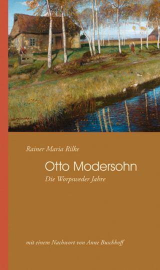 Otto Modersohn. Die Worpsweder Jahre.
