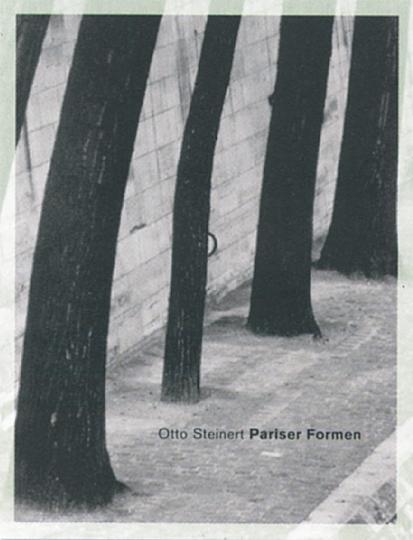 Otto Steinert. Pariser Formen.