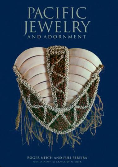 Pacific Jewelry and Adornment. Traditioneller Schmuck aus dem Pazifikraum.