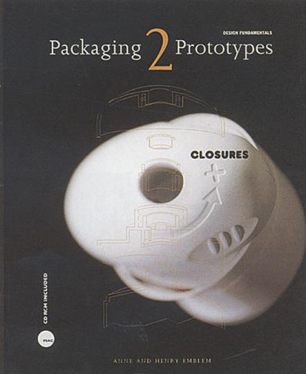 Packaging Prototypes 2. Closures (Verschlüsse). Design Fundamentals.