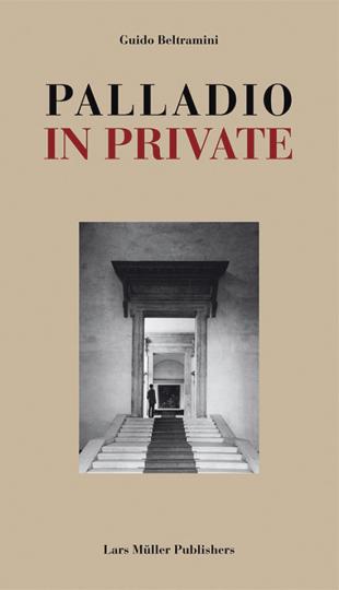 Palladio in Private.