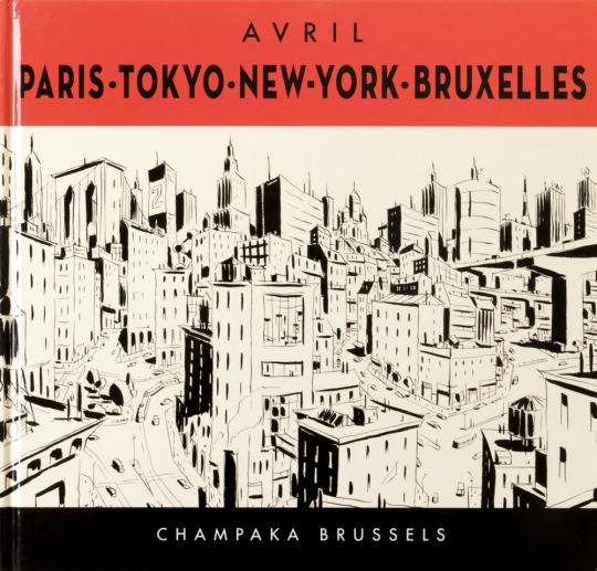 Paris, Tokyo, New York, Bruxelles.