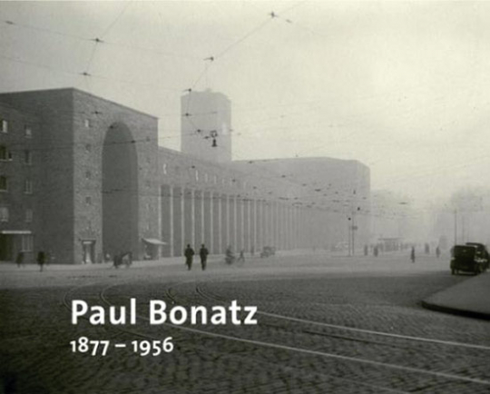 Paul Bonatz 1877-1956 Architekt