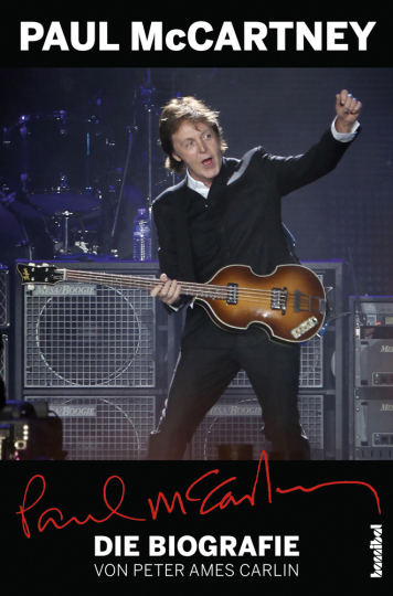 Paul McCartney. Die Biografie.