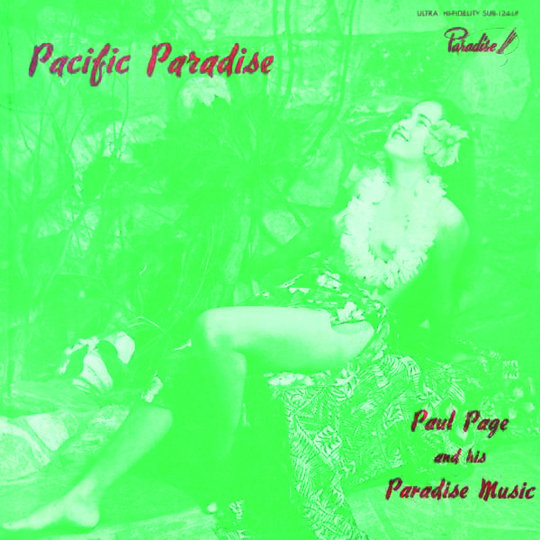 Paul Page And His Paradise Music. Pacific Paradise. CD.