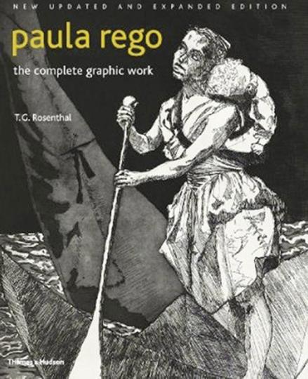 Paula Rego. Das gesamte graphische Werk. Zweite Auflage.