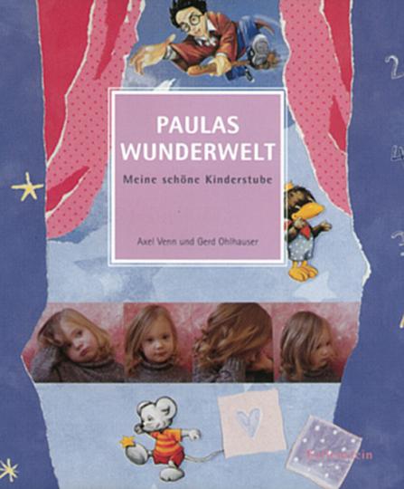 Paulas Wunderwelt - Meine schöne Kinderstube